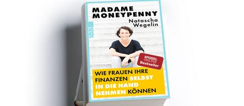 "Buchcover: Natascha Wegelin ""Madame Moneypenny"""