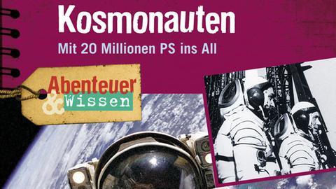 Abenteuer & Wissen: Kosmonauten