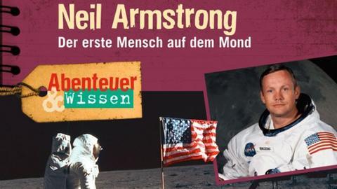 Abenteuer & Wissen: Neil Armstrong