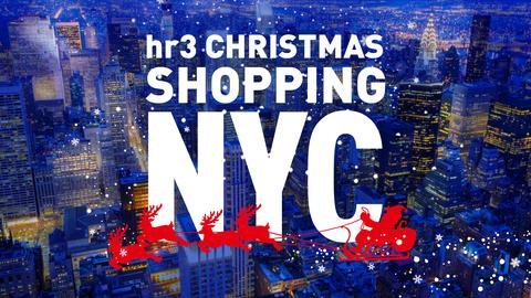 Grafik hr3 Christmas Shopping New York 2018