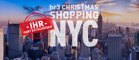 hr3 Christmas Shopping New York 2019 - Ihr habt abgestimmt